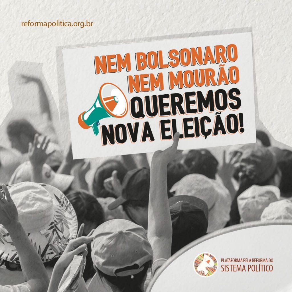 """""""Nem Bolsonaro, nem Mourão"""""""